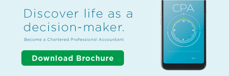 Discover life as a decision-maker. Become a Chartered Professional Accountant. Download the Brochure.